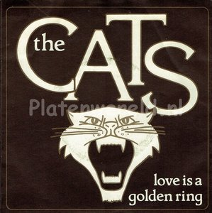 The Cats - Love is a golden ring