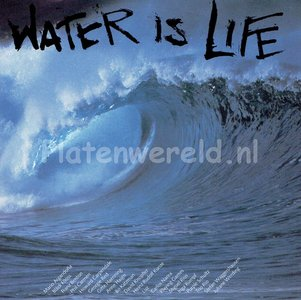 Water Is Life Band - Water is life