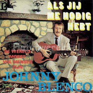 Johnny Blenco - Als jij me nodig hebt