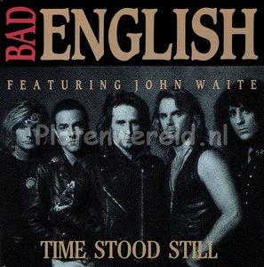 Bad English - Time stood still
