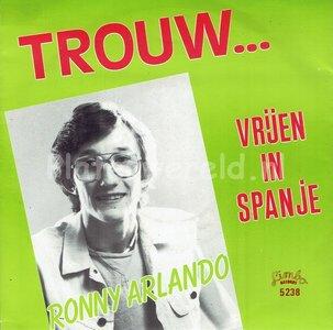 Ronny Arlando - Trouw