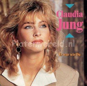 Claudia Jung - Er war wie du
