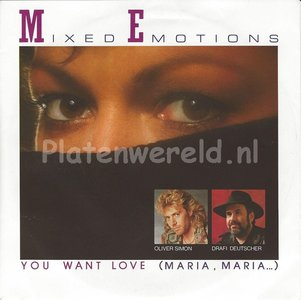 Mixed Emotions - You want love (Maria, Maria...)