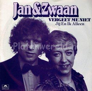 Jan en Zwaan - Vergeet me niet
