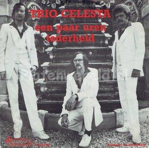 Trio Celesta - Een paar uren tederheid