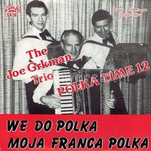 The Joe Grkman Trio - We do Polka