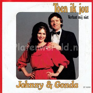 Johnny & Gonda - Toen ik jou