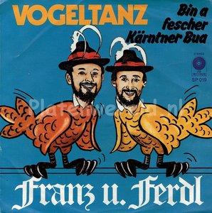 Franz und Ferdl - Vogeltanz
