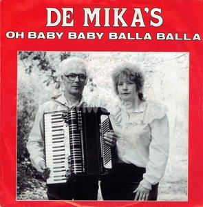 De Mika's - Oh baby balla balla