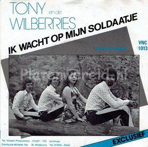 Tony en de Wilberries - Ik wacht op jou mijn soldaatje