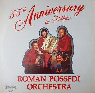 Roman Possedi Orchestra, 35th Anniversary in Polkas