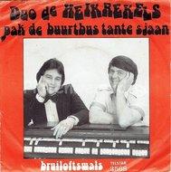 Duo de Heikrekels - Pak de buurtbus tante Sjaan