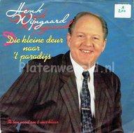 Henk Wijngaard - Die kleine deur naar 't paradijs