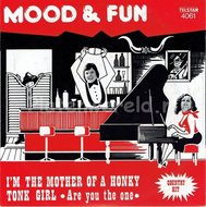 Mood & Fun - I'm the mother of a honky tonk girl