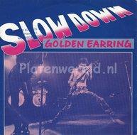 Golden Earring – Slow Down